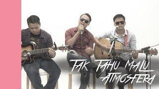 #akuStar: Atmosfera - Tak Tahu Malu