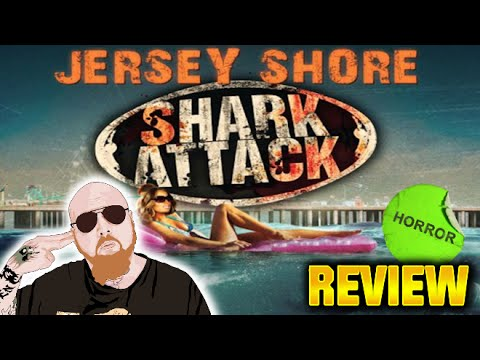 Jersey Shore Shark Attack - Horror Movie Review