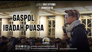 Video Gaspol Ibadah Puasa - Ust. Evie Effendi download MP3, 3GP, MP4, WEBM, AVI, FLV September 2018