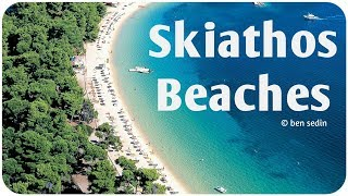Repeat youtube video Skiathos, Greece - Beaches
