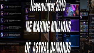 Neverwinter Me Making Millions Of Astral Diamonds 2019