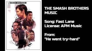 The Smash Brothers Music: 29 Fast Lane