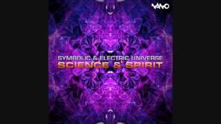 Symbolic & Electric Universe - Science & Spirit
