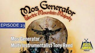 The Stoner Rocker Who Doesn't Identify As A Stoner Rocker – Mos Generator's Tony Reed