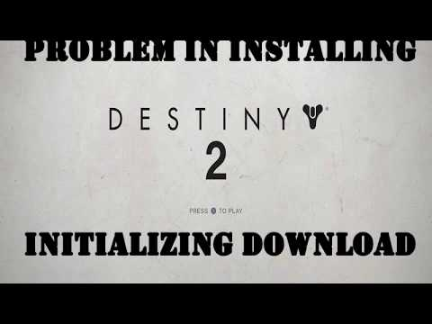 destiny 2 download initializing