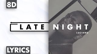 8D AUDIO | Luciano - Late Night (Lyrics)