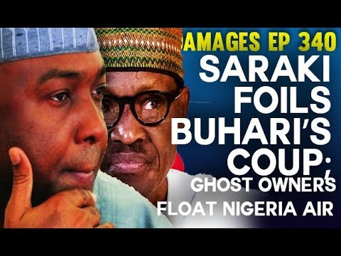 Dr. Damages Show – ep 340: Saraki Foils Buhari's Coup; Ghost Owners float Nigeria Air