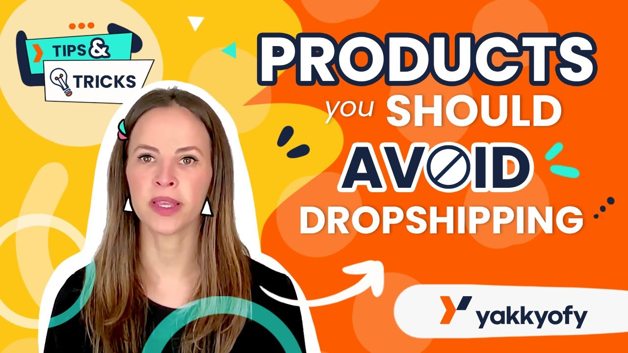 Dropshipping: 5 Products You'll Absolutely Want to Avoid