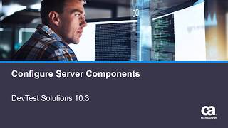 Configuring Server Components for DevTest Solutions 10.3