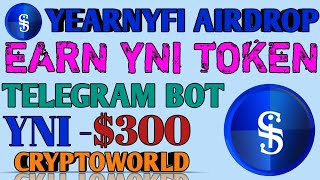 Yeranyfi New Airdrop 2021 Telegram Bot Earn YNI Token Cryptocurrency Free Airdrop~|~ Gyanshadow
