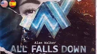 Alan Walker - All Falls Down (Sub. English/Español)
