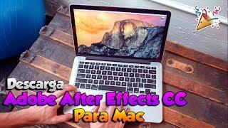 Descarga Adobe After Effects CC 2017 Para MAC... EXPLICADO (COMPLETO Y EN ESPAÑOL)