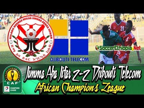 Jimma Aba Jifar 2-2 Djibouti Telecom #CAF Champions League 2018/19