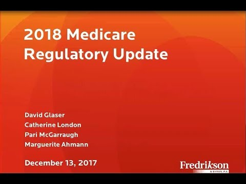 2018 Medicare Regulatory Update