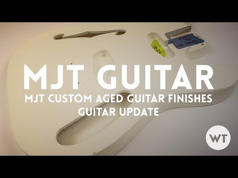 MJT Custom Aged Guitar Finishes (relic) - Check out MJT for your next guitar