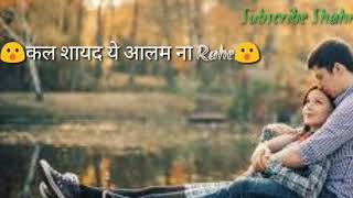 Main phir bhi tumko chahunga New WhatsApp status song By Shahrukh Khan