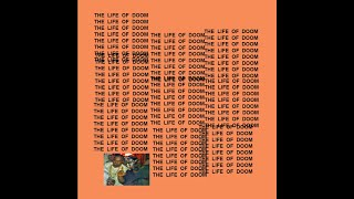 If MF DOOM was on 30 Hours by Kanye West
