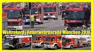 [WELTREKORD IN MÜNCHEN] - Größte Feuerwehrparade auf der Welt | FIRETAGE 2016 | - [S]