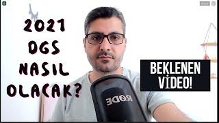 2021 DGS SINAVI NASIL OLACAK - ZOR MU KOLAY MI? - Beklenen Video!
