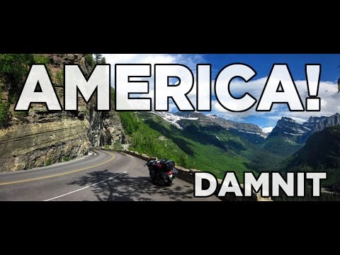 AMERICA, DAMMIT! - Thoughts from Glacier National Park
