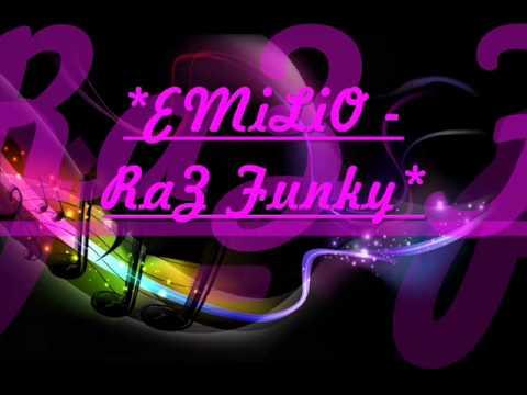 EMiLiO - RaZ funky ♦LiLi182♦