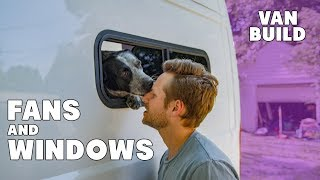 Cutting Holes In Your Van | Fan and Window Install