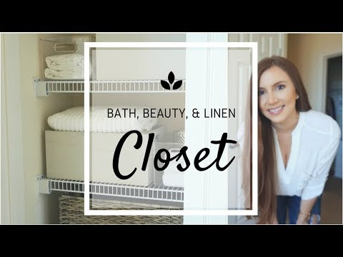 SIMPLE CLOSET ORGANIZATION:  Our Minimal Bath, Beauty, & Linen Closet