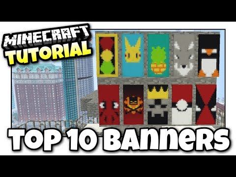 Minecraft - TOP 10 BANNERS - Tutorial ( PS4 / PE / PS3 / XBOX / WII U )