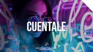 """Cuentale"" | Trap Reggaeton (Trapeton) Beat Instrumental | (Prod. Dixon Beats)"