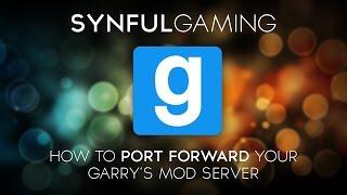 how to port forward your garry s mod server