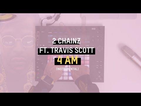 2 Chainz - 4 AM ft. Travis Scott (Instrumental)