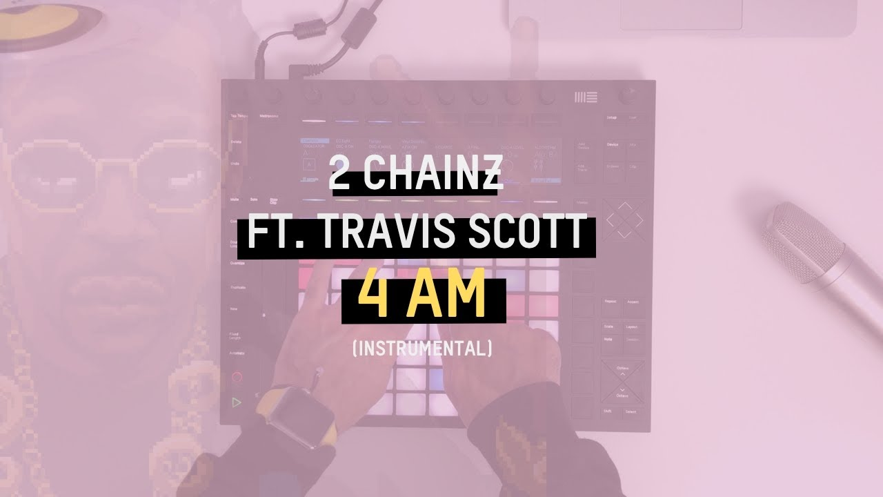 b638efe175c8 2 Chainz - 4 AM ft. Travis Scott (Instrumental) - YouTube