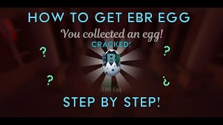 ROBLOX EGG HUNT 2017 - HOW TO GET EBR EGG STEP BY STEP! - (CRACKED AND SOLVED!)