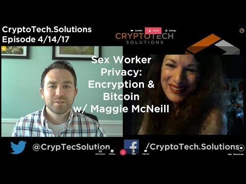 Sex Worker Privacy:  Encryption & Bitcoin with Maggie McNeill