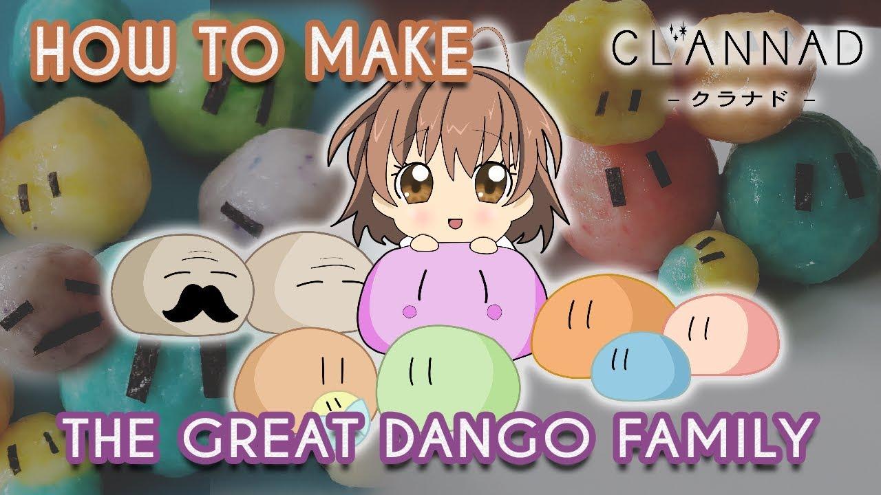 How To Make Dango Daikazoku The Great Dango Family Clannad