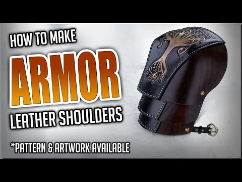 How To Make Armor - Leather Shoulders / Spaulders / Pauldrons