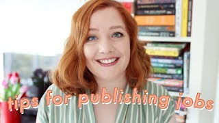 10 Tips for Finding a Job in Publishing