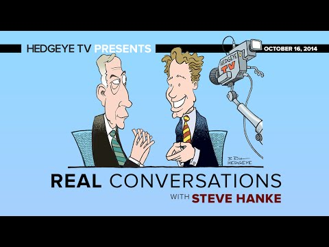 Real Conversations: Hanke, McCullough Talk Macro, Money Supply and More
