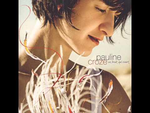 Pauline Croze, Un Baiser D'adieu.wmv