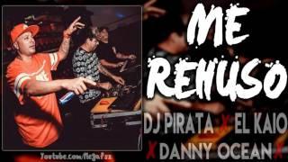 DJ PIRATA - EL KAIO & MAXI GEN -.   ME REHUSO MIX 2017