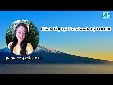 lấy lại facebook bị hack đã đổi thông tin email 2018 - Cách lấy lại fb bị hack bị thay đổi sdt và email thành công 100% | Võ Thị Cẩm Vân Zila
