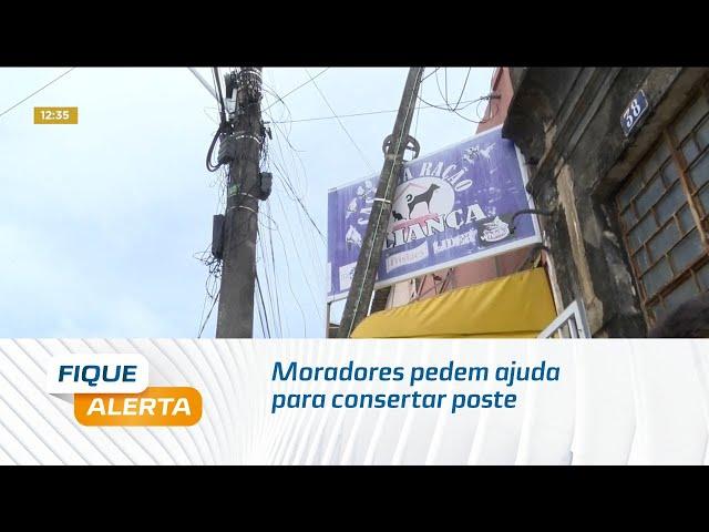 Moradores pedem ajuda para consertar poste que pode cair no bairro da Levada