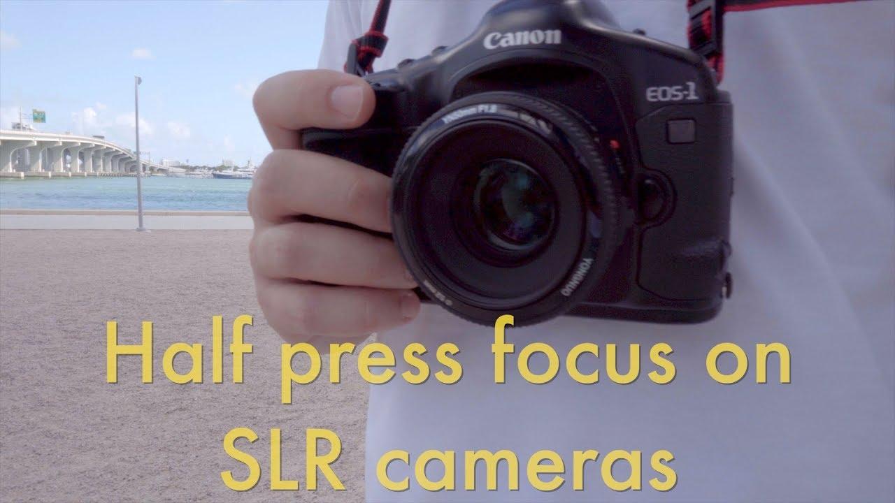 Half Press Focus on SLR Cameras || Super Film Support