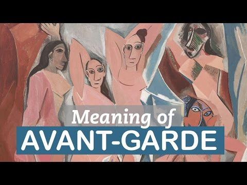 Significance of Avant-garde | Art Terms |...
