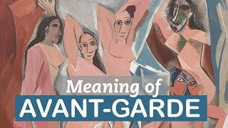 Significance of Avant-garde | Art Terms | LittleArtTalks