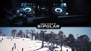 New Time 5 | Bipolar