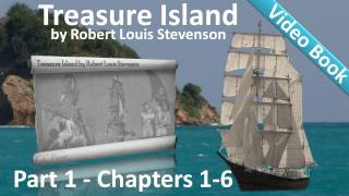 Part 1 - Treasure Island Audiobook by Robert Louis Stevenson (Chs 1-6)(Part One: The Old Buccaneer. Classic Literature VideoBook with synchronized text, interactive transcript, and closed captions in multiple languages. Audio ..., 2011-06-10T07:37:20.000Z)