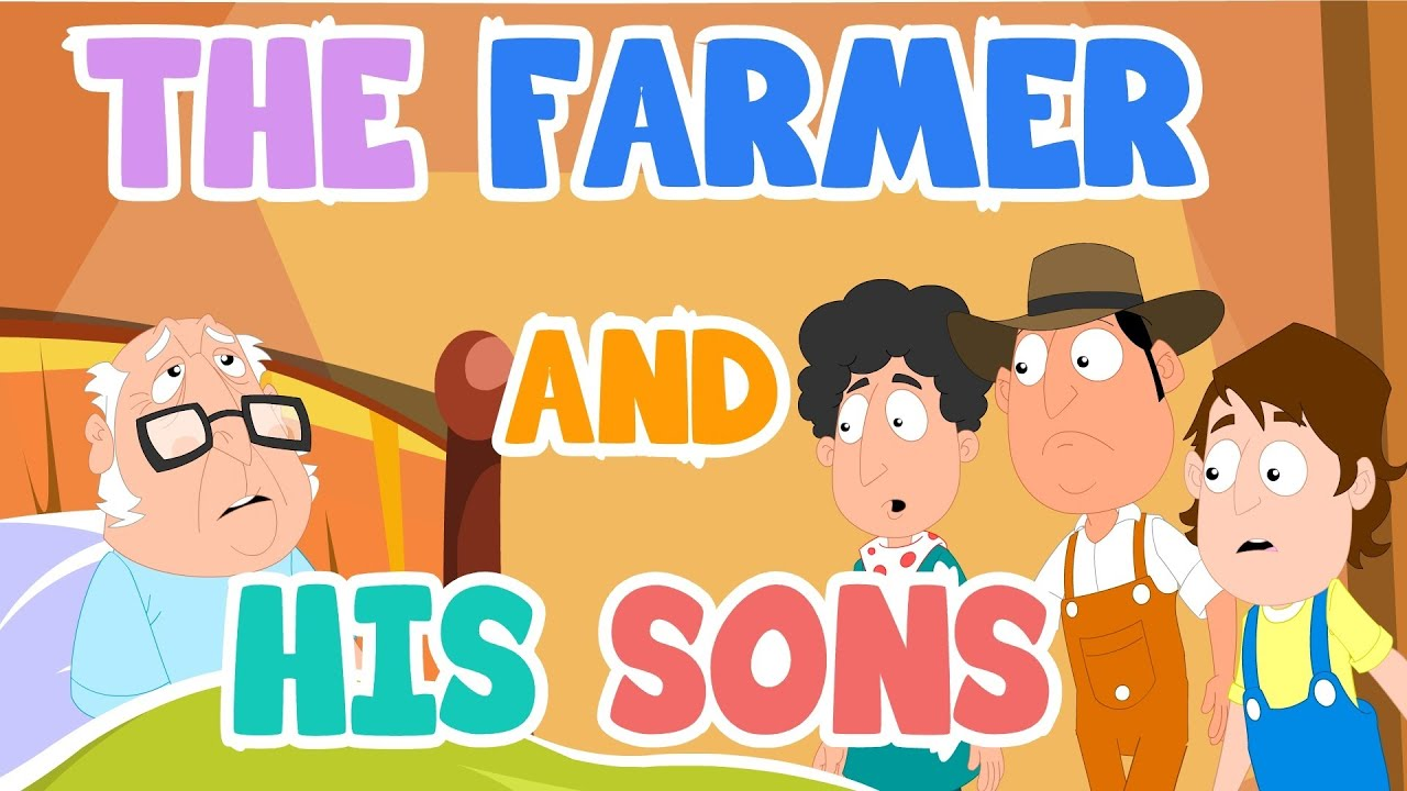 A FARMER AND HIS THREE SONS Amazing Short Moral Stories