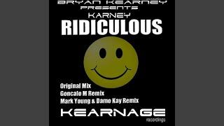 Ridiculous (Goncalo M Remix)