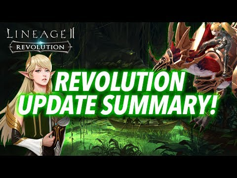 [Lineage2 Revolution] Essential Guide : Revolution Update Summary!
